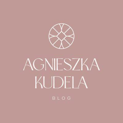 Blog Agnieszka Kudela